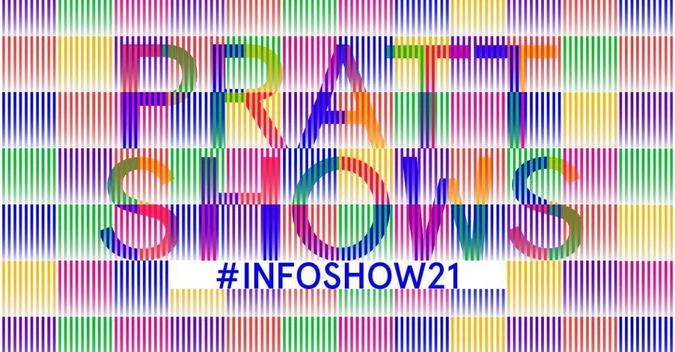 Pratt Shows: #INFOSHOW21